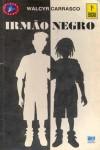 Irmão Negro (1ª Edição)