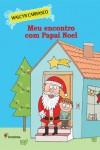 Meu Encontro Com O Papai Noel